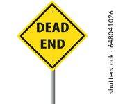 Dead End Road Sign.