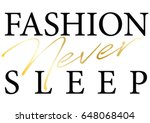 slogan graphic t shirt designs... | Shutterstock .eps vector #648068404