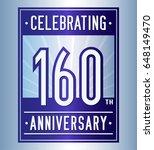 160 years anniversary design... | Shutterstock .eps vector #648149470