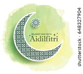 hari raya aidilfitri greeting... | Shutterstock .eps vector #648327904