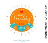 happy friendship day card or... | Shutterstock . vector #648354424
