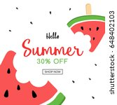 summer sale and cute watermelon ... | Shutterstock .eps vector #648402103
