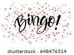 bingo lettering greeting card... | Shutterstock .eps vector #648476314
