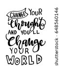 change your thought and you... | Shutterstock .eps vector #648560146