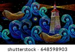 embroidery lighthouse boat sea... | Shutterstock .eps vector #648598903