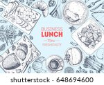 business lunch top view frame.... | Shutterstock .eps vector #648694600