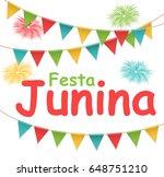 festa junina holiday background.... | Shutterstock .eps vector #648751210