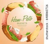 set of bruschetta   delicious...   Shutterstock .eps vector #648860716