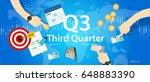 third quarter business report...   Shutterstock .eps vector #648883390