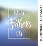 happy father s day greeting.... | Shutterstock .eps vector #648922354