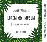 save the date tropical pattern... | Shutterstock .eps vector #648933088