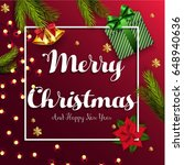 merry christmas and happy new... | Shutterstock . vector #648940636