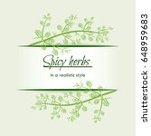 spicy herbs in a realistic... | Shutterstock .eps vector #648959683