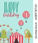 happy birthday card  circus... | Shutterstock .eps vector #648978724