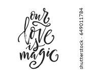 hand drawn word. brush pen... | Shutterstock .eps vector #649011784