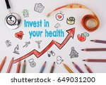 invest in your health concept.... | Shutterstock . vector #649031200