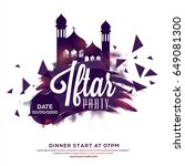 iftar party invitation  poster  ... | Shutterstock .eps vector #649081300