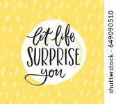 trendy hand lettering poster.... | Shutterstock .eps vector #649090510