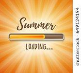 summer loading bar orange...   Shutterstock .eps vector #649124194