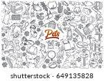 hand drawn pets doodle set... | Shutterstock .eps vector #649135828