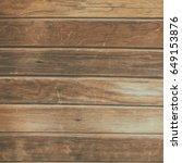 elegant brown wood texture. | Shutterstock . vector #649153876
