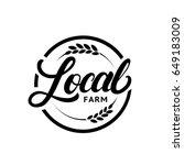local farm hand written...   Shutterstock .eps vector #649183009