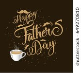 happy father s day greeting... | Shutterstock .eps vector #649270810
