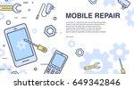 concept of mobile phone repair. ... | Shutterstock .eps vector #649342846
