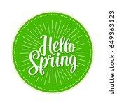 hello spring hand drawn... | Shutterstock .eps vector #649363123