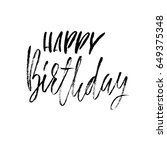 happy birthday. modern dry... | Shutterstock .eps vector #649375348