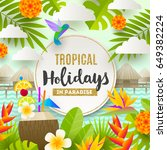 flat vector design. tropical... | Shutterstock .eps vector #649382224