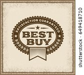 vintage best buy label.... | Shutterstock .eps vector #649418710