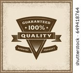 vintage 100  quality label.... | Shutterstock .eps vector #649418764