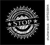 stop written with chalkboard...   Shutterstock .eps vector #649503844