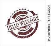 red hello weekend  grunge stamp   Shutterstock .eps vector #649512004