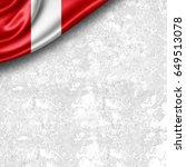 peru flag of silk with... | Shutterstock . vector #649513078