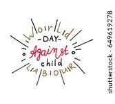 world day against child labour... | Shutterstock .eps vector #649619278