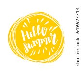 hello summer time lettering... | Shutterstock .eps vector #649627714