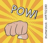 fist hitting or punching. pow ... | Shutterstock .eps vector #649702180
