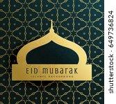 elegant eid mubarak greeting... | Shutterstock .eps vector #649736824