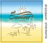 summer is coming text on... | Shutterstock . vector #649853518