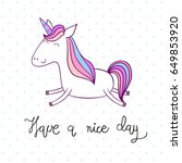 have a nice day. magic cute... | Shutterstock .eps vector #649853920