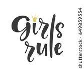 girls rule lettering. design... | Shutterstock .eps vector #649859554