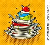 dirty dishes comic book pop art ... | Shutterstock .eps vector #649873744