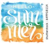 summer  hand written lettering... | Shutterstock .eps vector #649918114