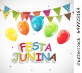 festa junina holiday background.... | Shutterstock .eps vector #649923184