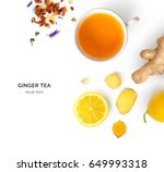 Stock photo creative layout made of cup of hot tea with ginger and lemon on a white background top view 649993318