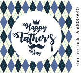 happy father's day card or... | Shutterstock .eps vector #650037640