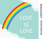 Love Is Love. Rainbow In The...