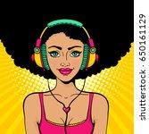 pop art music. young sexy girl... | Shutterstock .eps vector #650161129